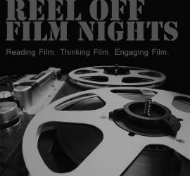 Reel Off Film Nights Flyer